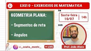 EXE10 - EXERCÍCIOS DE MATEMÁTICA [Geometria Plana - Introdução]