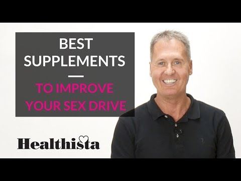 Best supplements to improve your sex drive