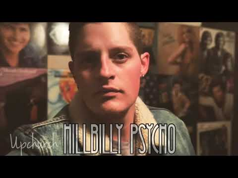 """Hillbilly Psycho"" By Upchurch (Audio)"
