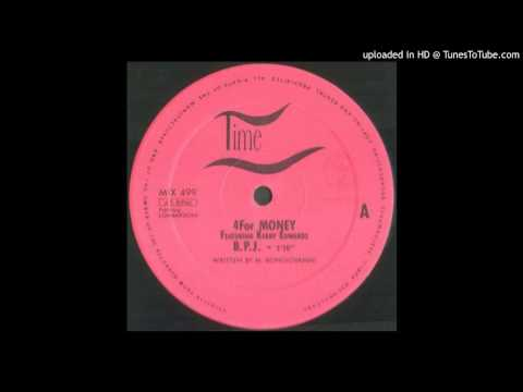 4 For Money Feat. Kerry Edwards -- B.P.J. (Club Version)