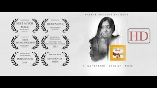 Tomar O Amar Majhe full movie 2016- Award winning short- a Saptarshi Sarkar Film HD- Bangla Natok