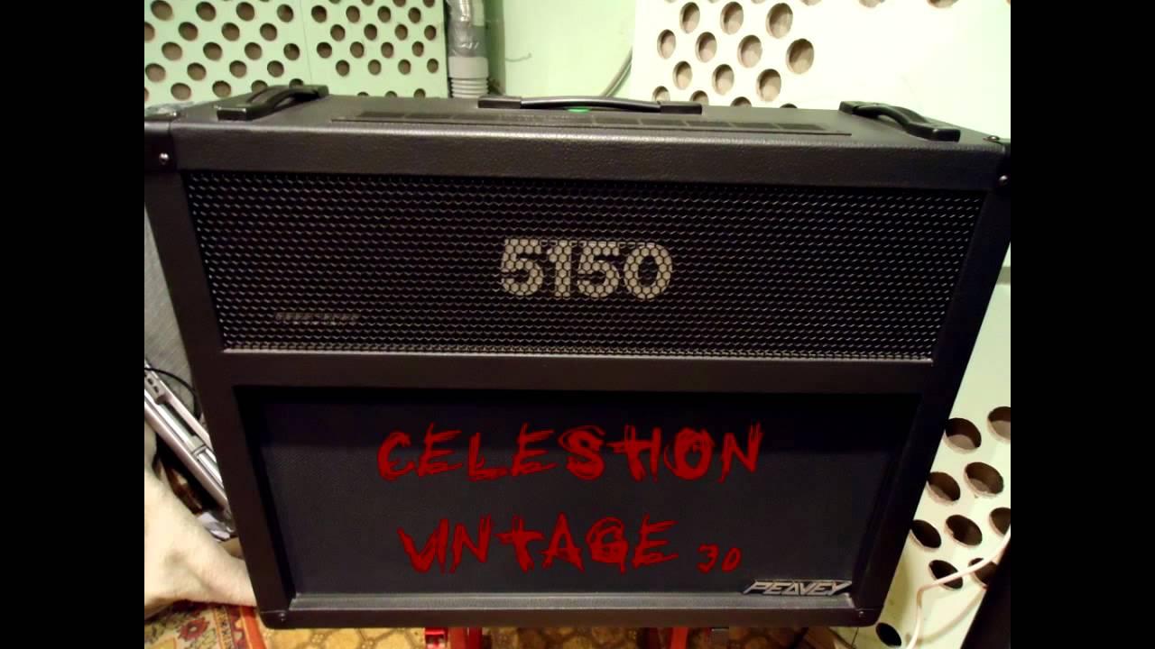 PEAVEY 5150 COMBO - Celestion Sheffield vs Celestion Vintage 30 ...
