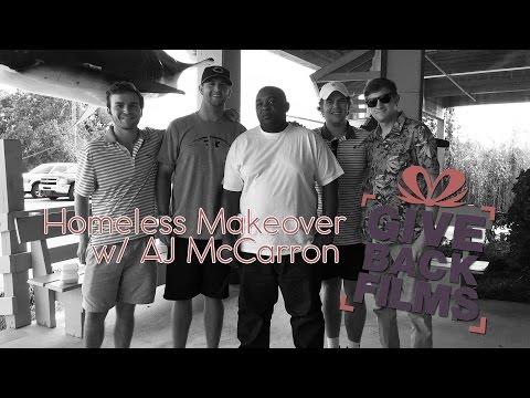 Homeless Makeover ft. AJ McCarron | Give Back Films
