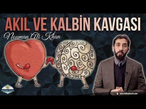 Akıl ve Kalbin Savaşı [Nouman Ali Khan]...