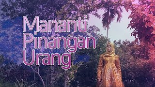 Vanny Vabiola - Mananti Pinangan Urang (Official Music Video)