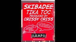 Skibadee Tika Toc FULL HQ
