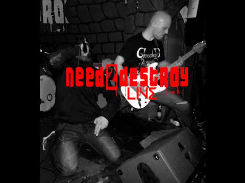 need2destroy Live: Legal Illegal - Stuttgart - Gabys Gruft