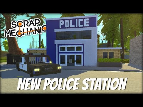 Scrap Mechanic Town- EP 130- New Police Station & Squad Car (World Download)