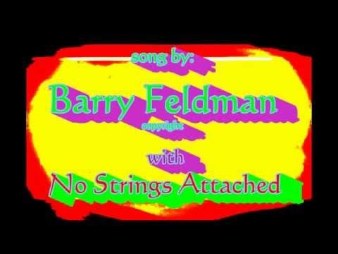 Piece of Mine  Barry Feldman with No Strings Attached