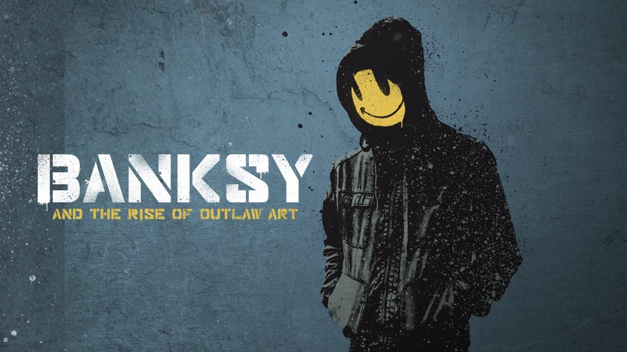 Image result for Banksy & The Rise of Outlaw Art - Trailer