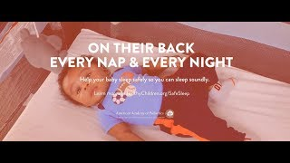 Safe Sleep for Your Baby: Every Nap & Every Night