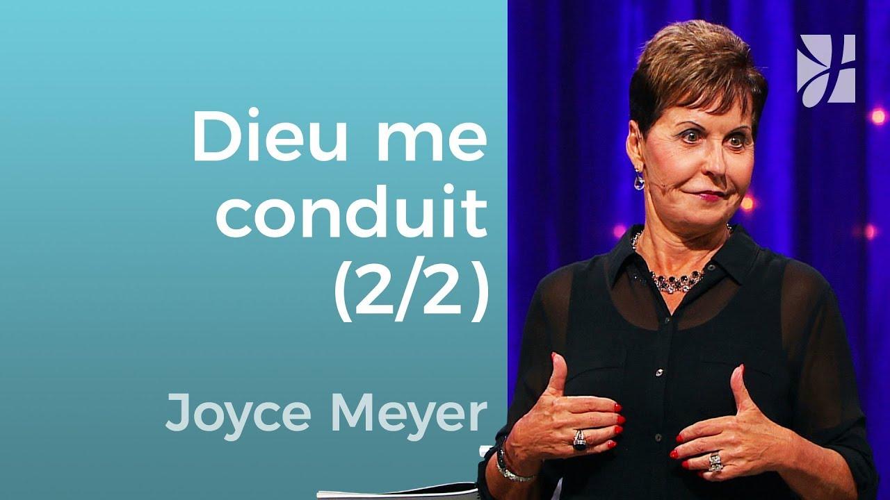Il me conduit dans les sentiers de la justice (2/2) - Joyce Meyer - Grandir avec Dieu