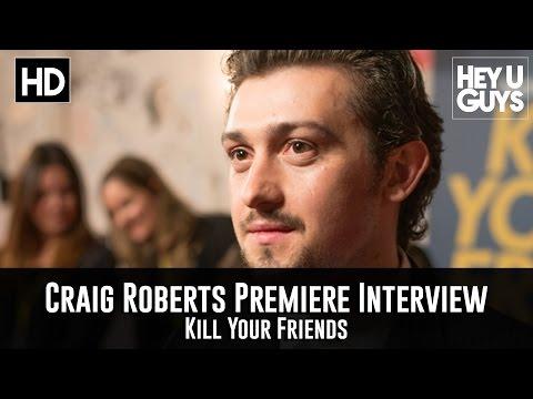 Craig Roberts Premiere   Kill Your Friends