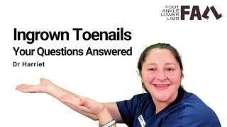 Ingrown Toenails: Questions and Answers