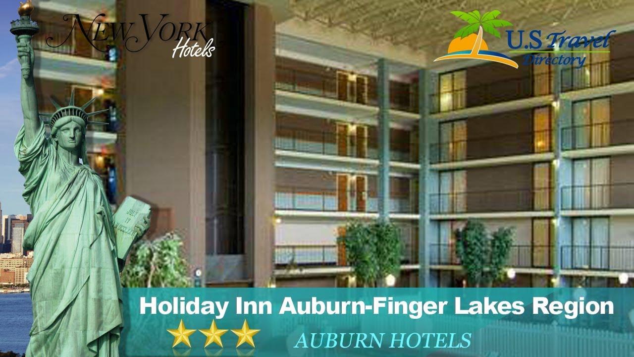 Holiday Inn Auburn Finger Lakes Region Hotels New York