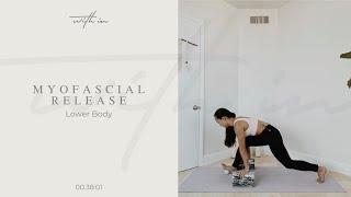 Myofascial Release Lower Body