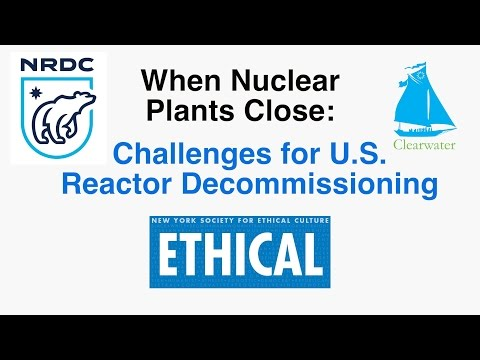 When Nuclear Plants Close:  Challenges for U.S. Reactor Decommissioning-Panel 1