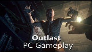 Outlast - PC Gameplay - Max Settings (1080p, Very High)