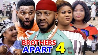 BROTHERS APART SEASON 4 - Yul Edochie New Movie 2020 Latest Nigerian Nollywood Movie Full HD