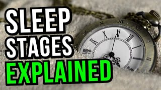 Different Stages Of Sleep Explained (Sleep Cycles, REM Sleep Etc)