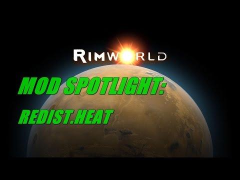 RimWorld Mod Spotlight: Redist.Heat