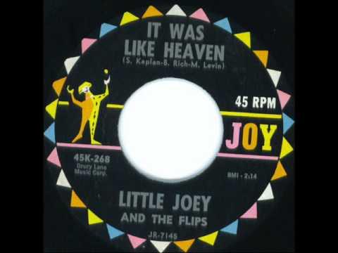 It Was Like Heaven - Little Joey & Flips