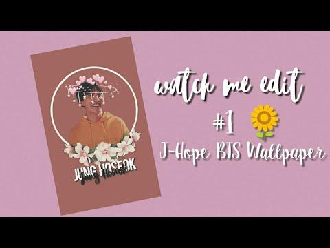 Watch Me Edit #1: J-Hope BTS Wallpaper 🌻