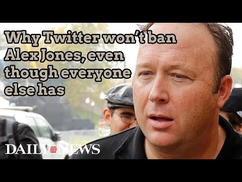 Why Twitter won't ban Alex Jones, even though everyone else has