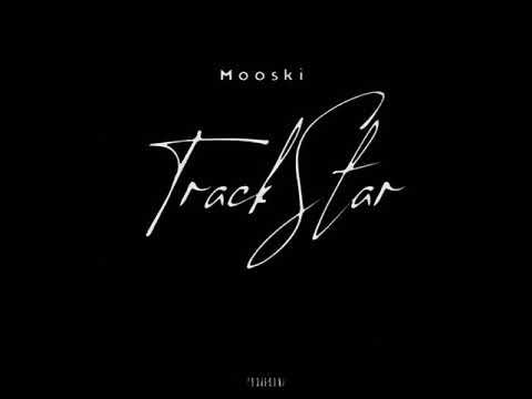 Mooski – Track Star ~SLOWED~