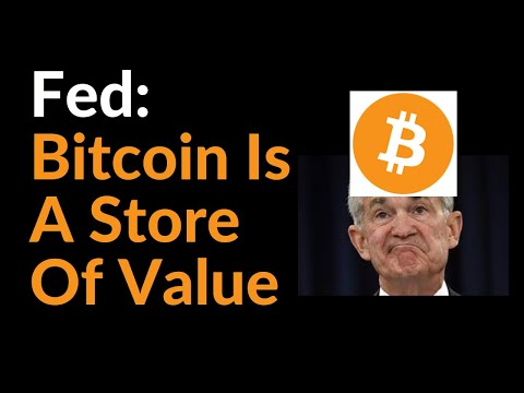 Fed: Bitcoin Is A Store Of Value