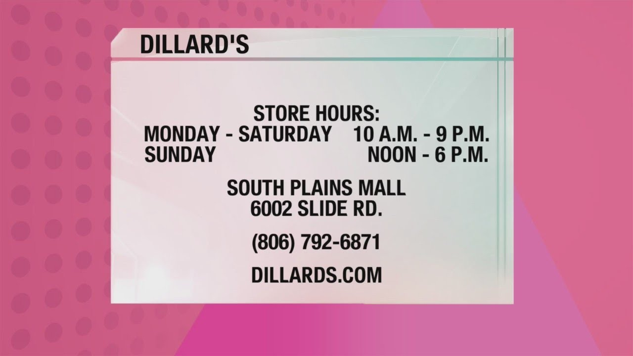 Dillard S Youtube Find complete list of dillard's hours and locations in all states. dillard s