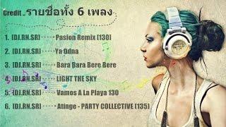 DJ.RN.SR - รวม 6 เพลงฮิต HD (Vol. 3)