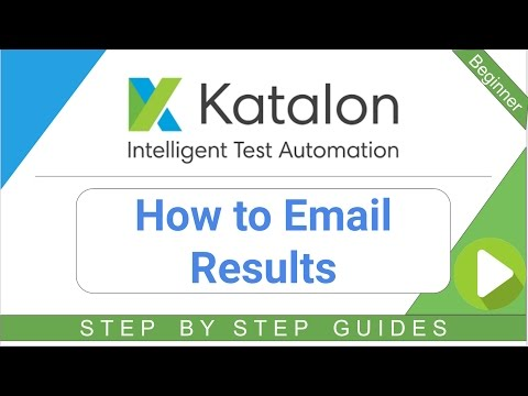 How to Email results | Katalon Docs
