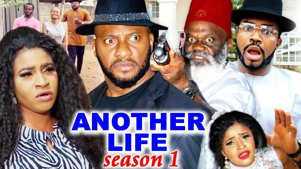 Download ANOTHER LIFE SEASON 1- (Trending New Movie Full HD)Yul Edochie 2021 Latest Nigerian Movie