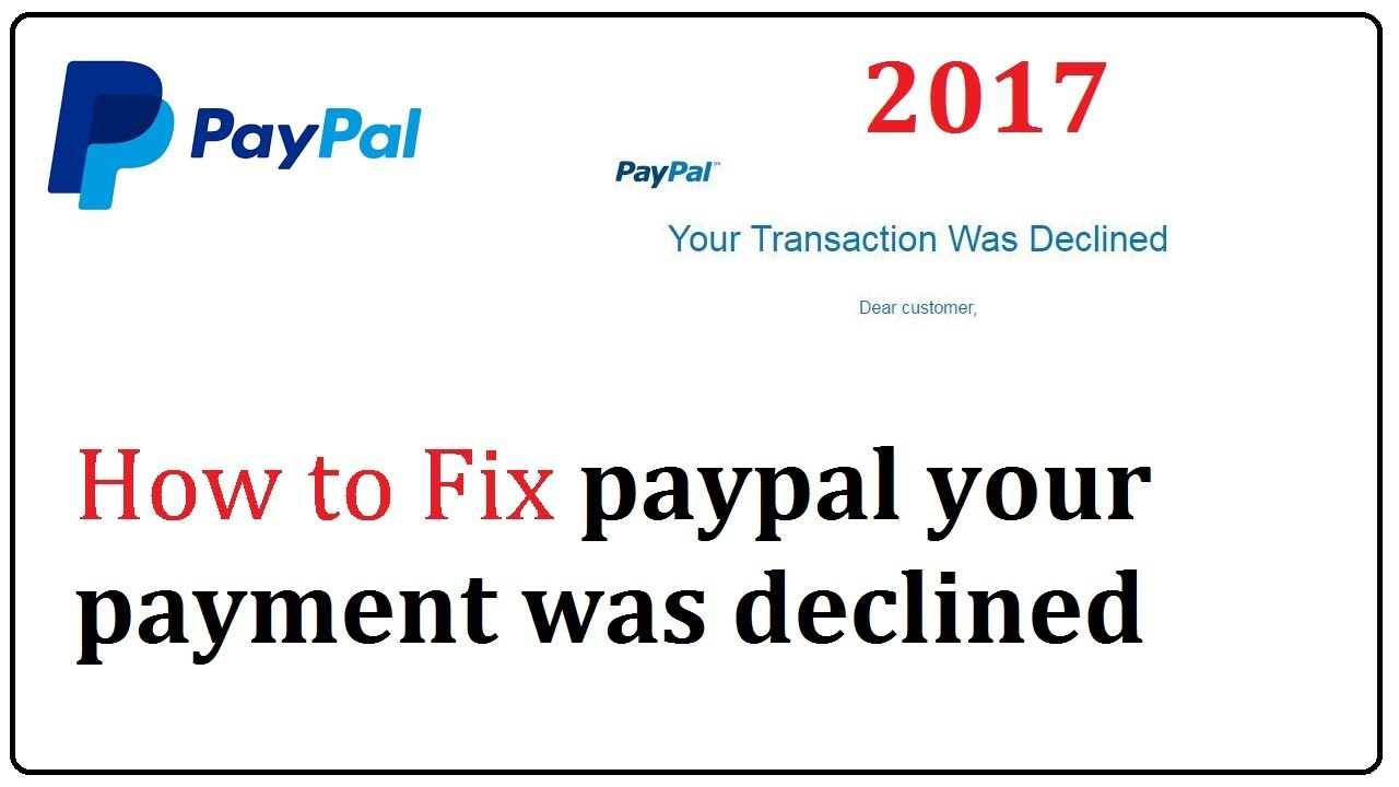paypal your payment was declined fix