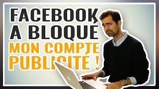 Facebook a BLOQUÉ MON COMPTE publicité !