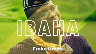 IBAHA by Freké Umoh