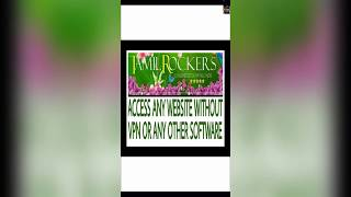ACCESS ANY WEBSITE WITHOUT USING VPN (Tried with TAMILROCKERS)