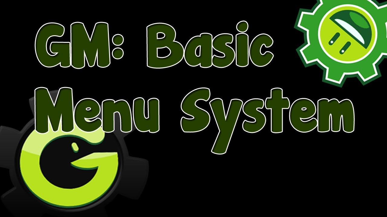Game Maker Tutorial – Basic Menu
