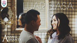 Download Anang & Ashanty - Luar Biasa (Official Music Video)