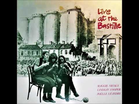Maggie Nicols / Lindsay Cooper / Joëlle Léandre – Live At The Bastille (1982)