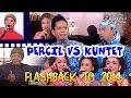 FLASHBACK 11/11/2014 Road Show Cak Percil VS Kuntet
