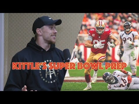 How George Kittle Is Getting Ready For Super Bowl LIV
