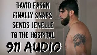 Jenelle Evans Frantic 911 Audio After Assault by Husband David Eason