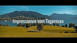Impressionen vom Tegernsee  (Highlights Tegernsee)