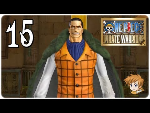 One Piece: Pirate Warriors # 15   Let's Play   Ruffy vs. Sir Crocodile