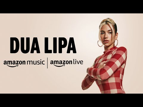 Dua Lipa - Amazon Music Livestream (30/03/2020)