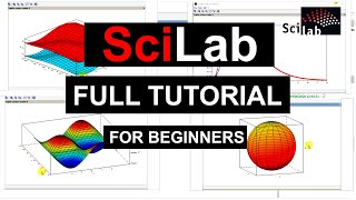 SciLab Tutorial For Beginners (FULL) |Everything you Need to know to Virtually Plot anything