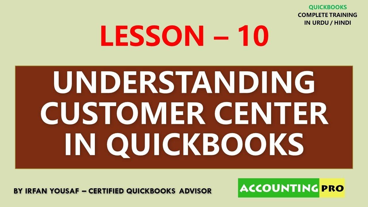010 - Customer Center in QuickBooks - QuickBooks Tutorial in Urdu/Hindi
