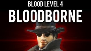 How to be OP and BL4 Bloodborne